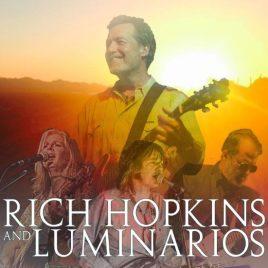 Rich Hopkins & The Luminarios (19.05.2017)